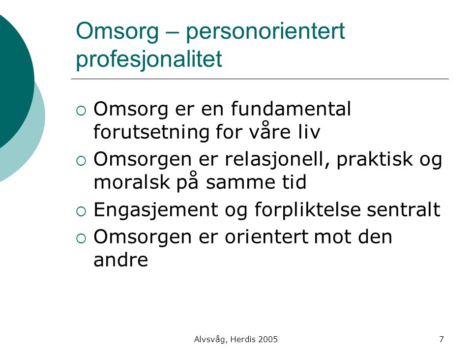 Omsorg – personorientert profesjonalitet
