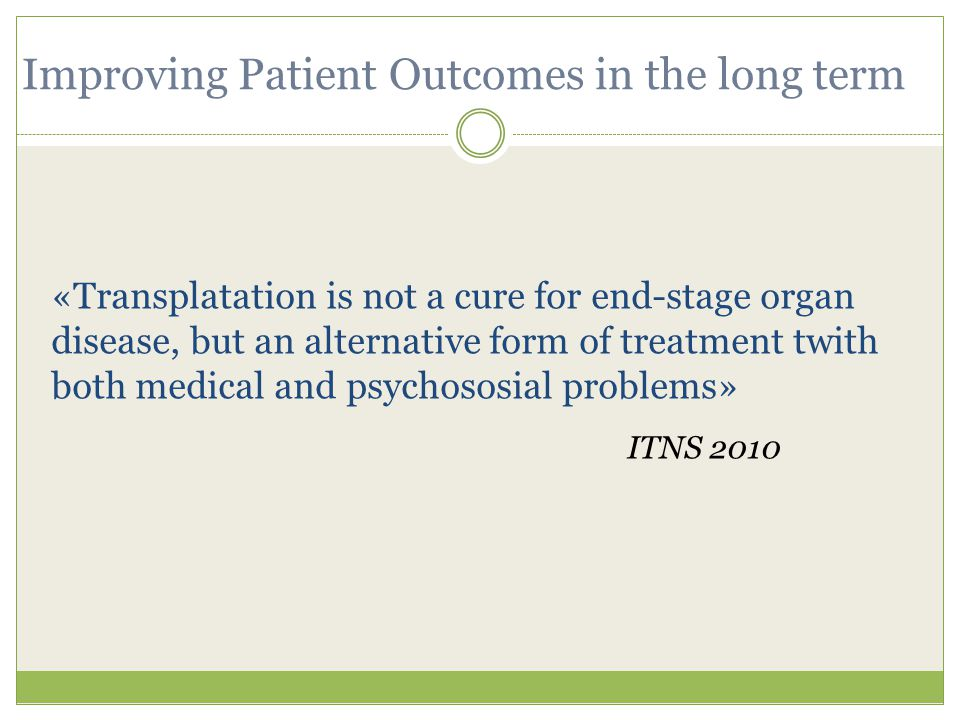 Improving Patient Outcomes in the long term