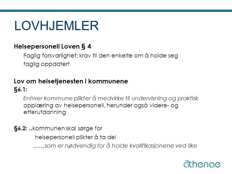 LOVHJEMLER Helsepersonell Loven § 4 Lov om helsetjenesten i kommunene