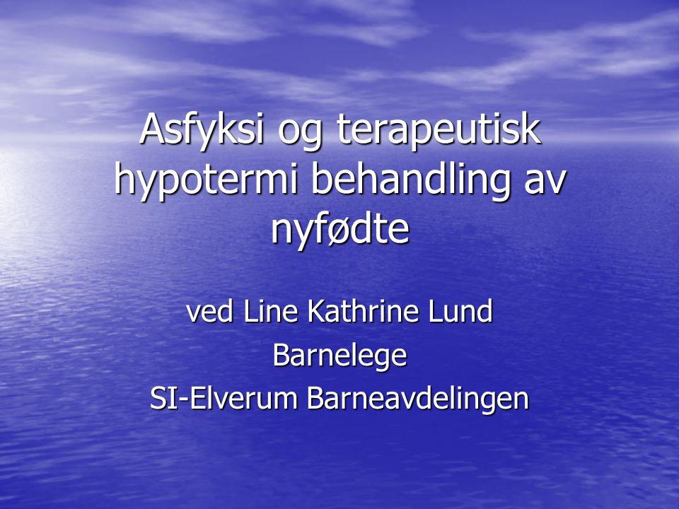 Asfyksi og terapeutisk hypotermi behandling av nyfødte