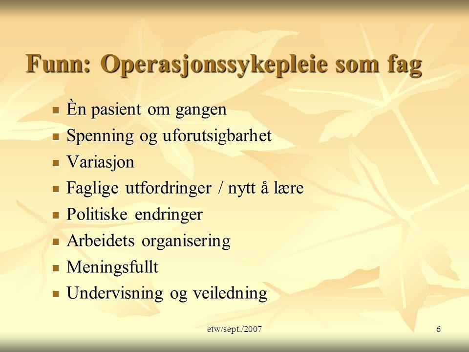 Funn: Operasjonssykepleie som fag