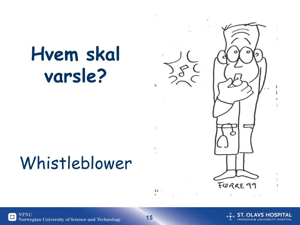Hvem skal varsle Whistleblower