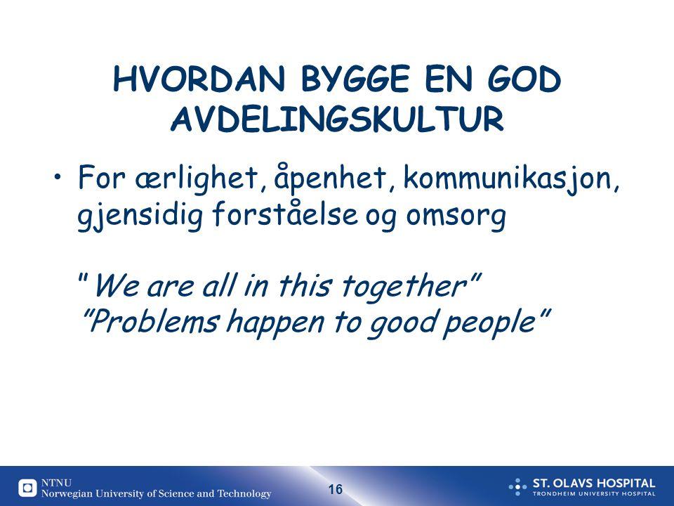 HVORDAN BYGGE EN GOD AVDELINGSKULTUR