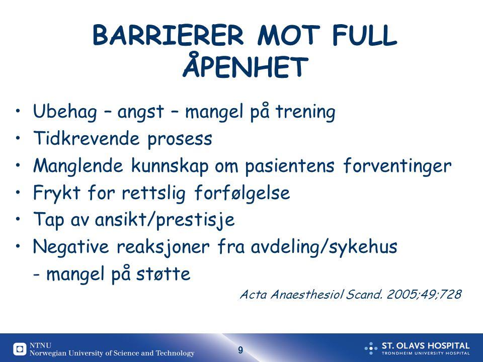 BARRIERER MOT FULL ÅPENHET