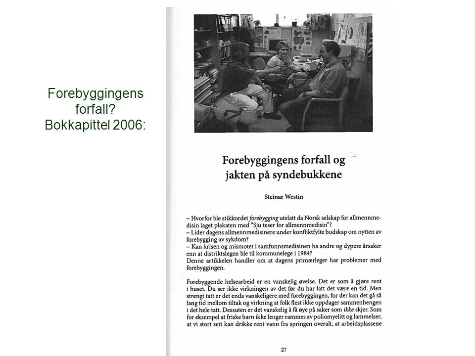 Forebyggingens forfall Bokkapittel 2006: