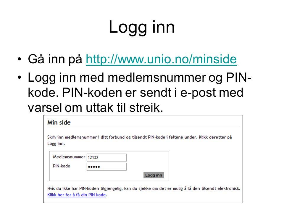 Logg inn Gå inn på http://www.unio.no/minside