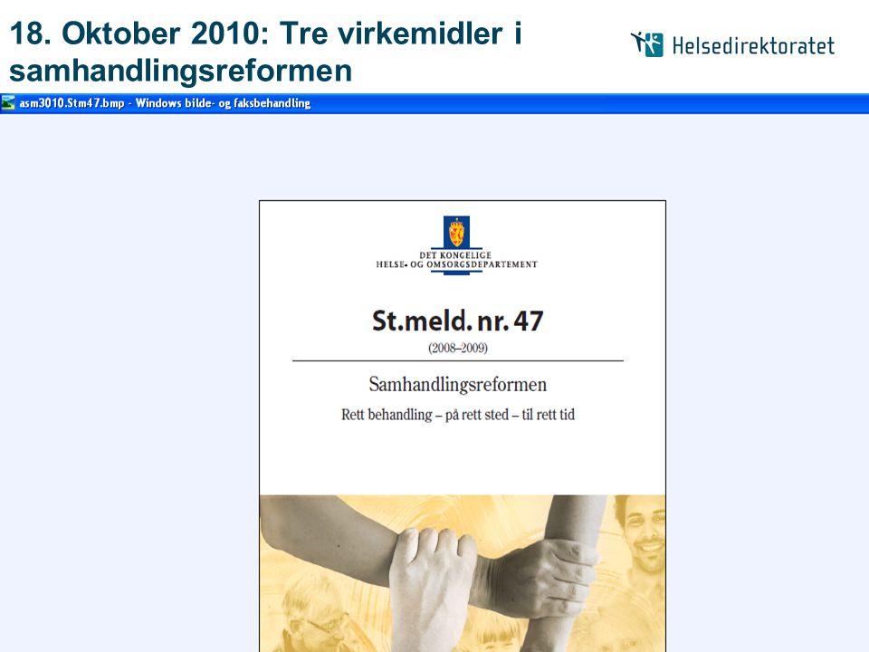 18. Oktober 2010: Tre virkemidler i samhandlingsreformen