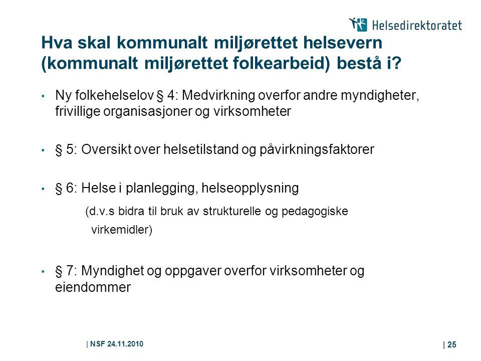 Hva skal kommunalt miljørettet helsevern (kommunalt miljørettet folkearbeid) bestå i