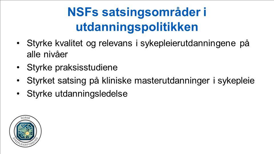 NSFs satsingsområder i utdanningspolitikken