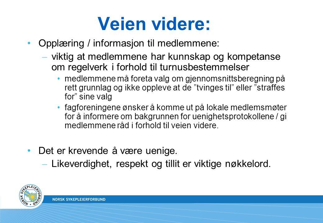 Veien videre: Opplæring / informasjon til medlemmene: