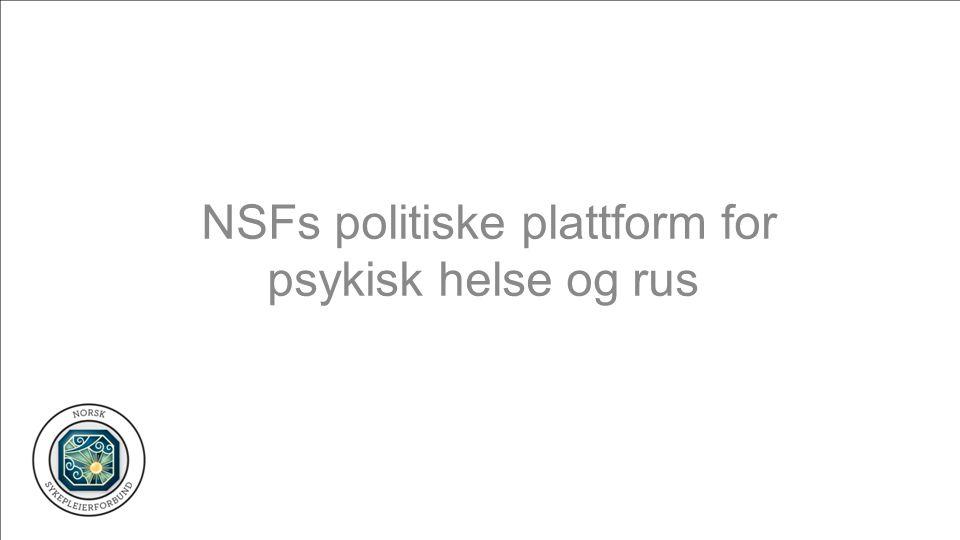 NSFs politiske plattform for psykisk helse og rus