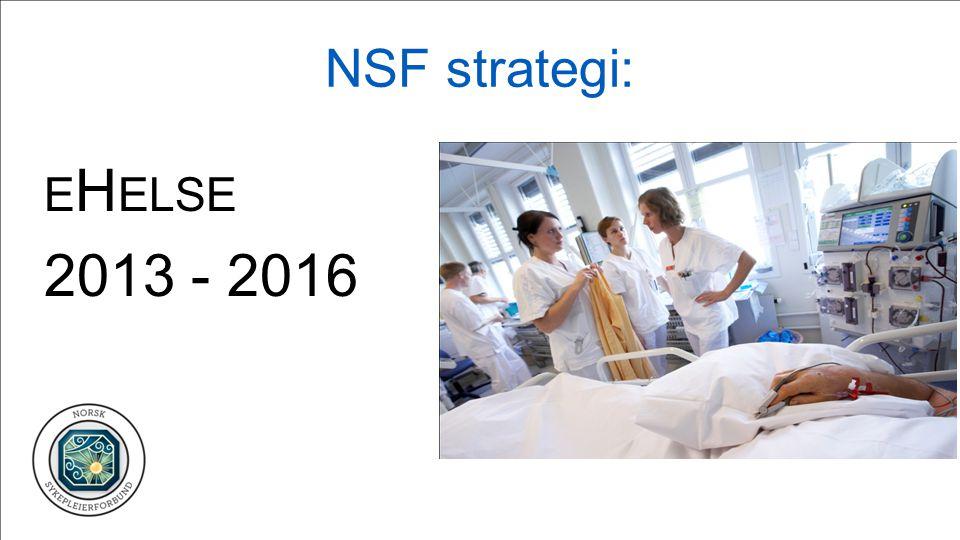 NSF strategi: eHelse 2013 - 2016