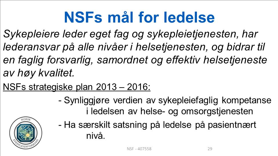 NSFs mål for ledelse