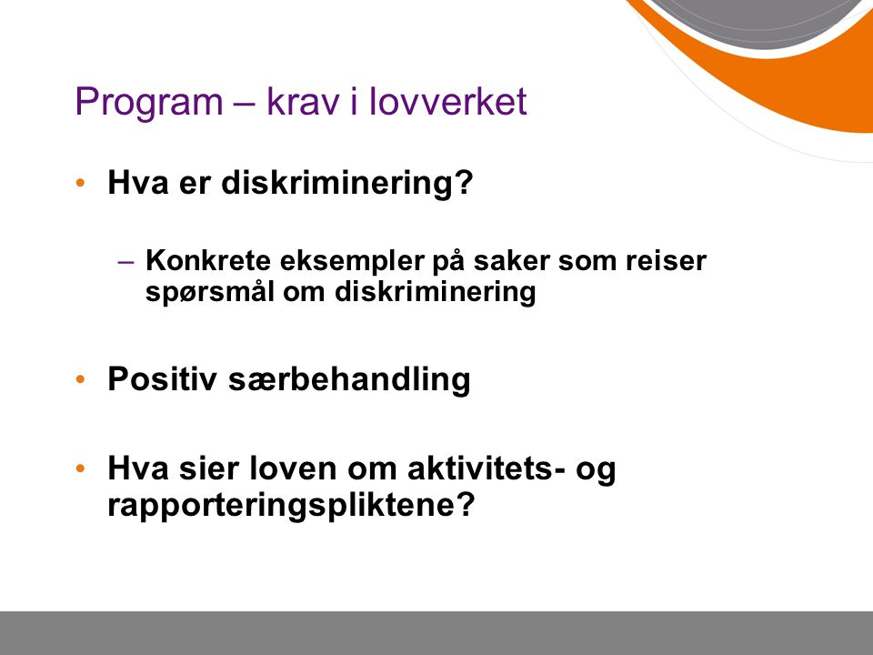 Program – krav i lovverket