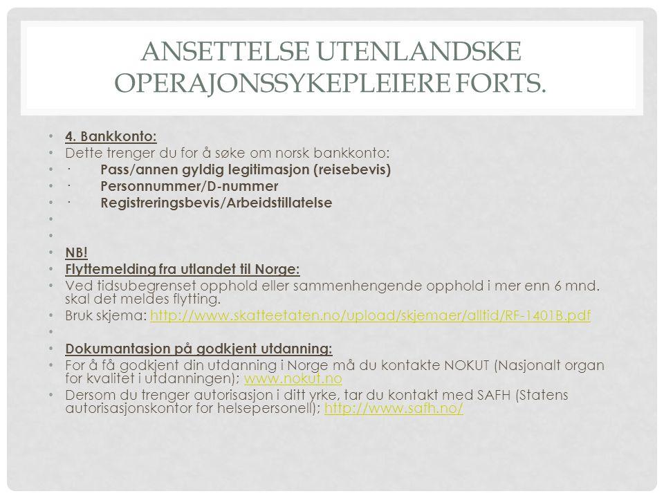 Ansettelse utenlandske operajonssykepleiere forts.