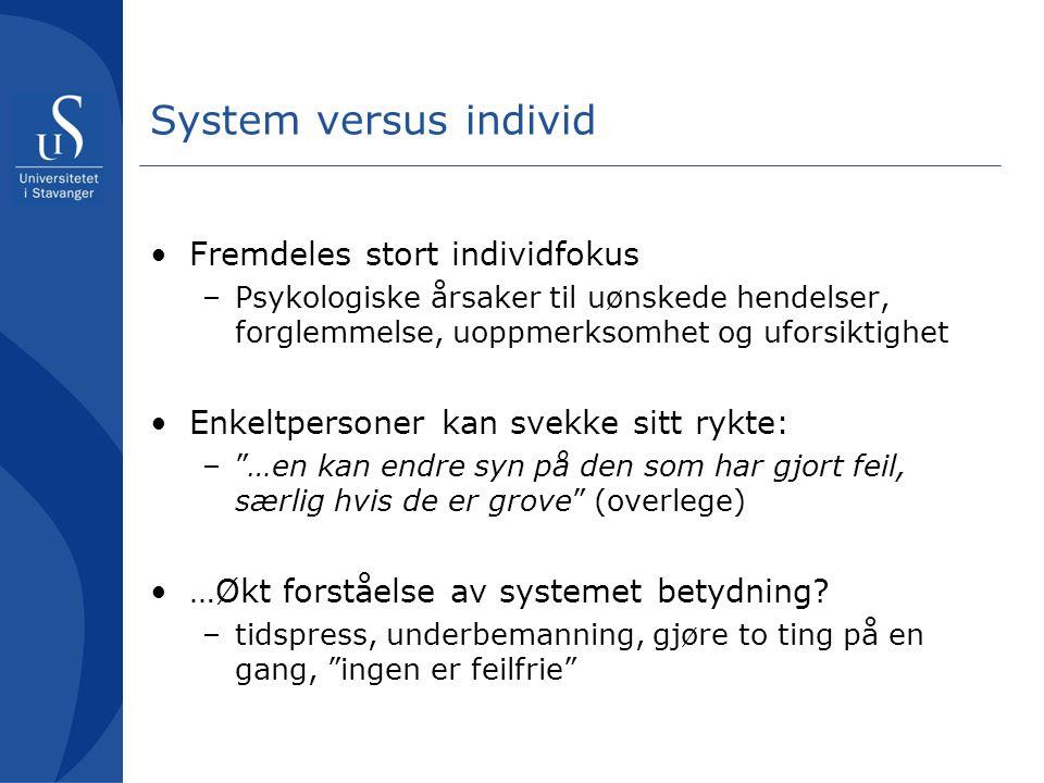 System versus individ Fremdeles stort individfokus