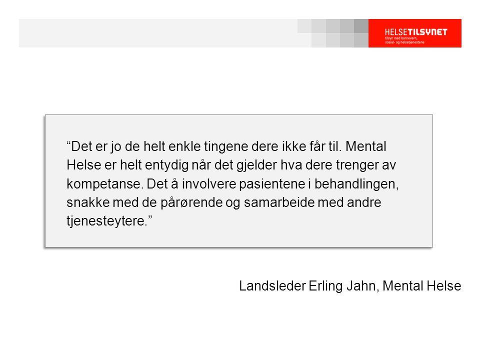 Landsleder Erling Jahn, Mental Helse