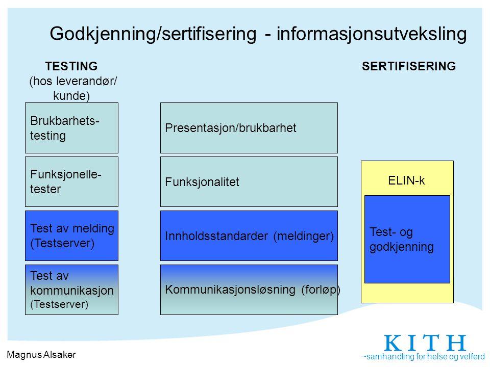 Godkjenning/sertifisering - informasjonsutveksling