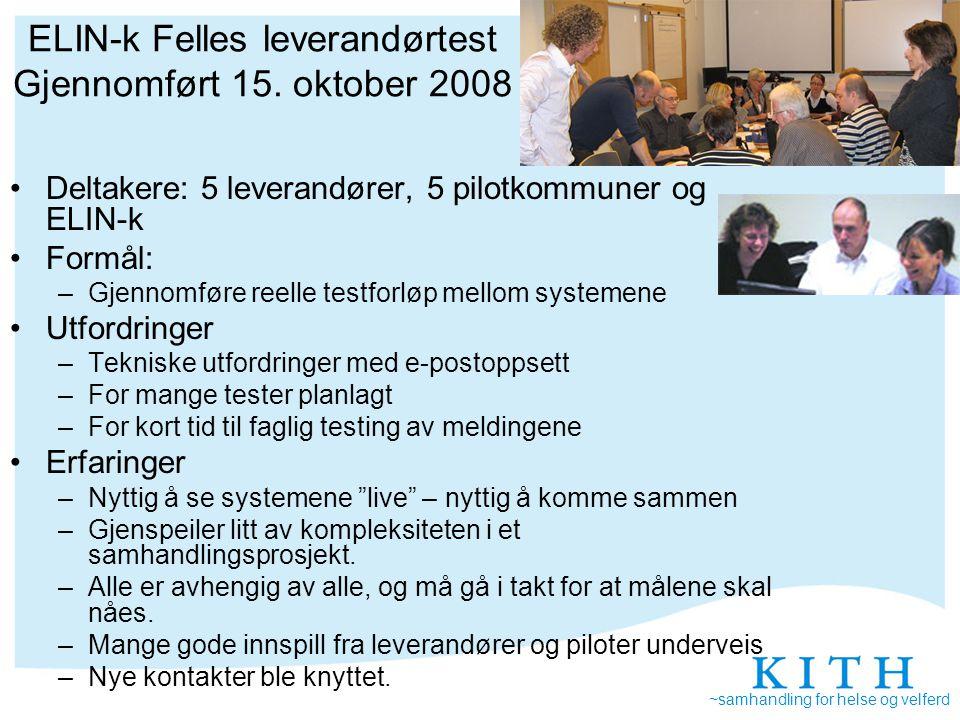 ELIN-k Felles leverandørtest Gjennomført 15. oktober 2008