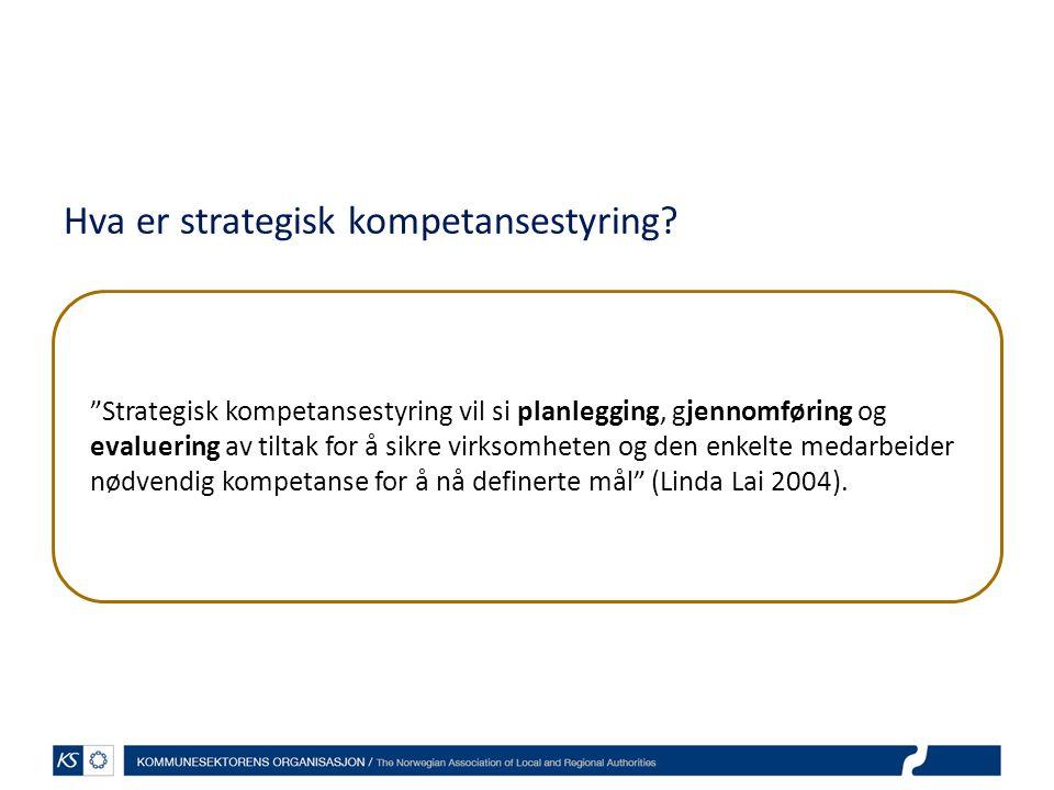 Hva er strategisk kompetansestyring
