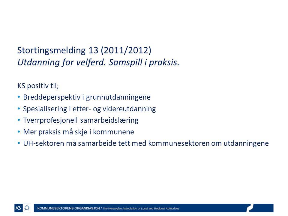 Stortingsmelding 13 (2011/2012) Utdanning for velferd