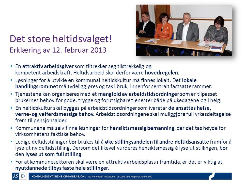 Det store heltidsvalget! Erklæring av 12. februar 2013