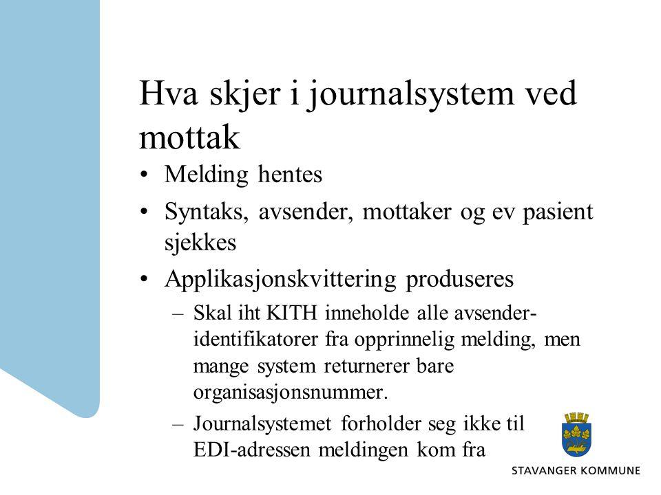Hva skjer i journalsystem ved mottak
