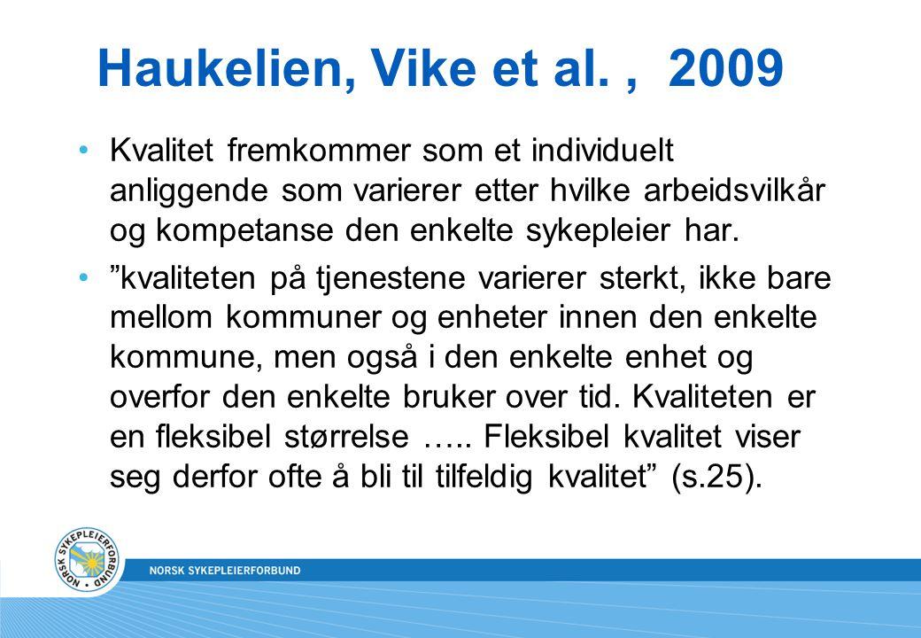 Haukelien, Vike et al. , 2009