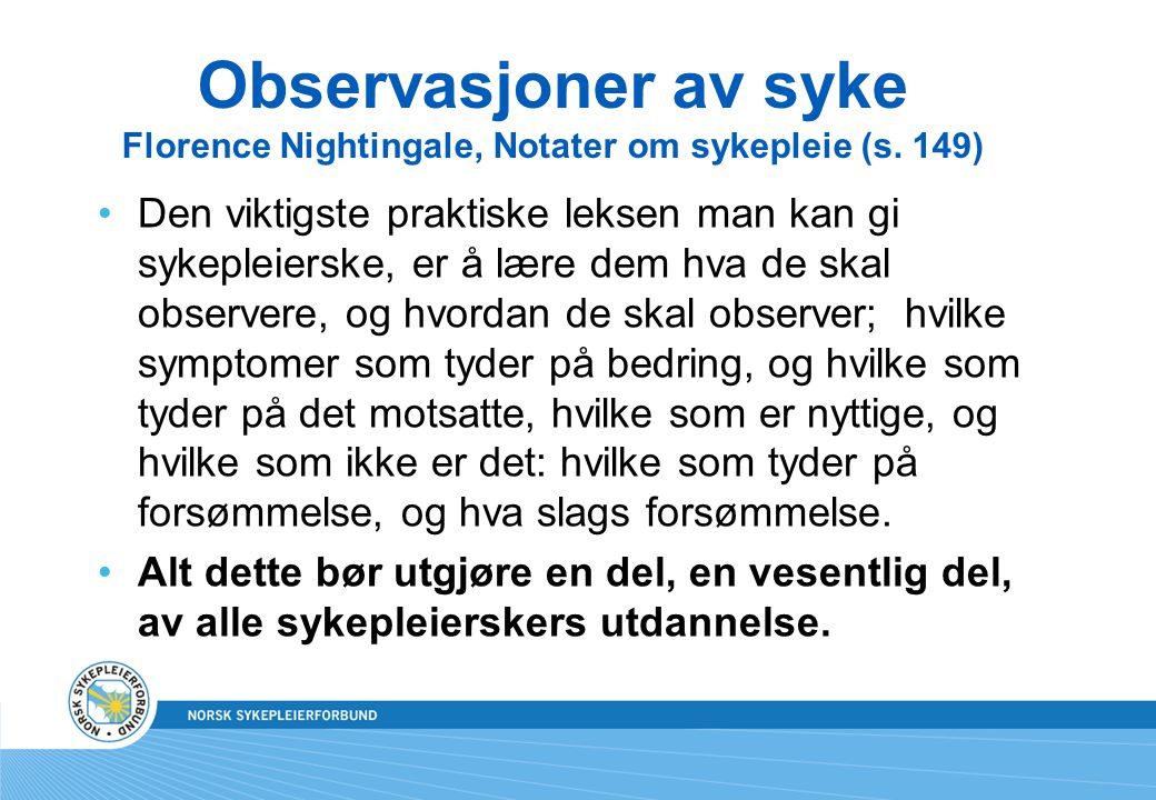 Observasjoner av syke Florence Nightingale, Notater om sykepleie (s