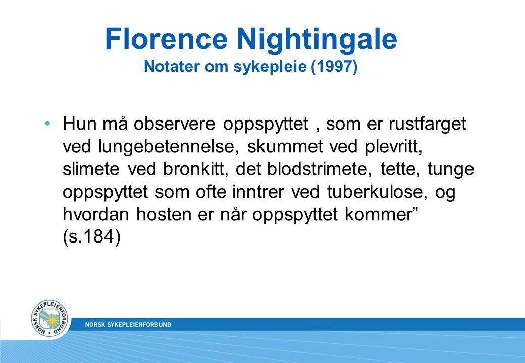 Florence Nightingale Notater om sykepleie (1997)