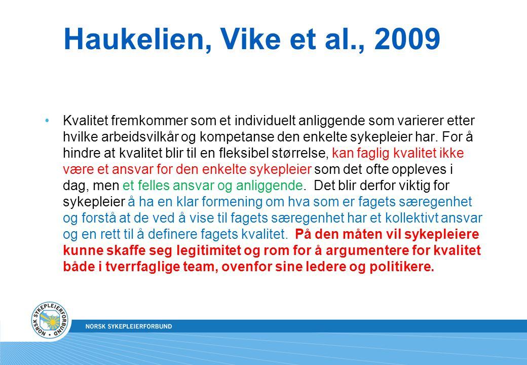 Haukelien, Vike et al., 2009