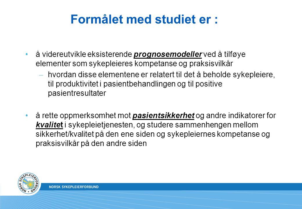 Formålet med studiet er :