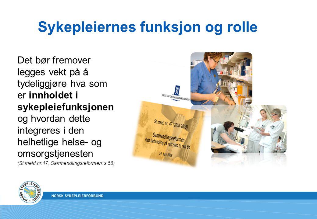 Sykepleiernes funksjon og rolle