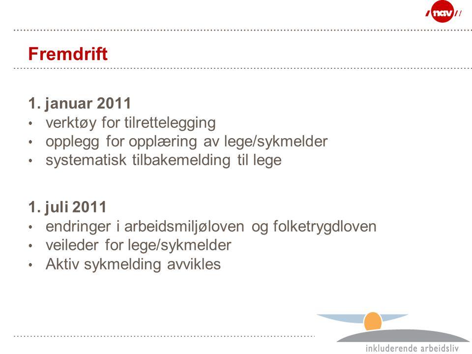 Fremdrift 1. januar 2011 verktøy for tilrettelegging