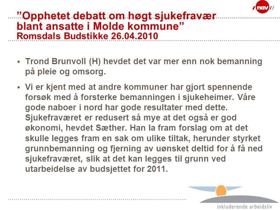 Opphetet debatt om høgt sjukefravær blant ansatte i Molde kommune Romsdals Budstikke 26.04.2010