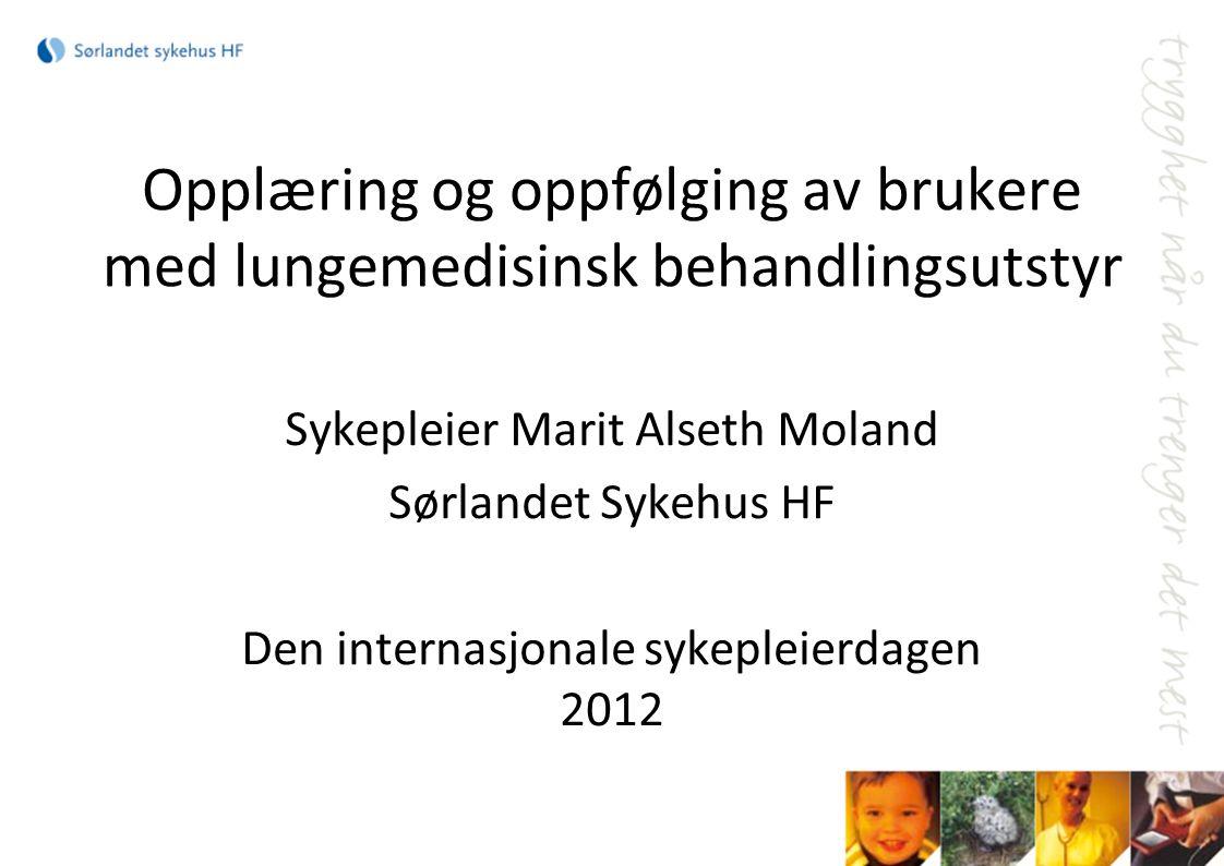 Opplæring og oppfølging av brukere med lungemedisinsk behandlingsutstyr