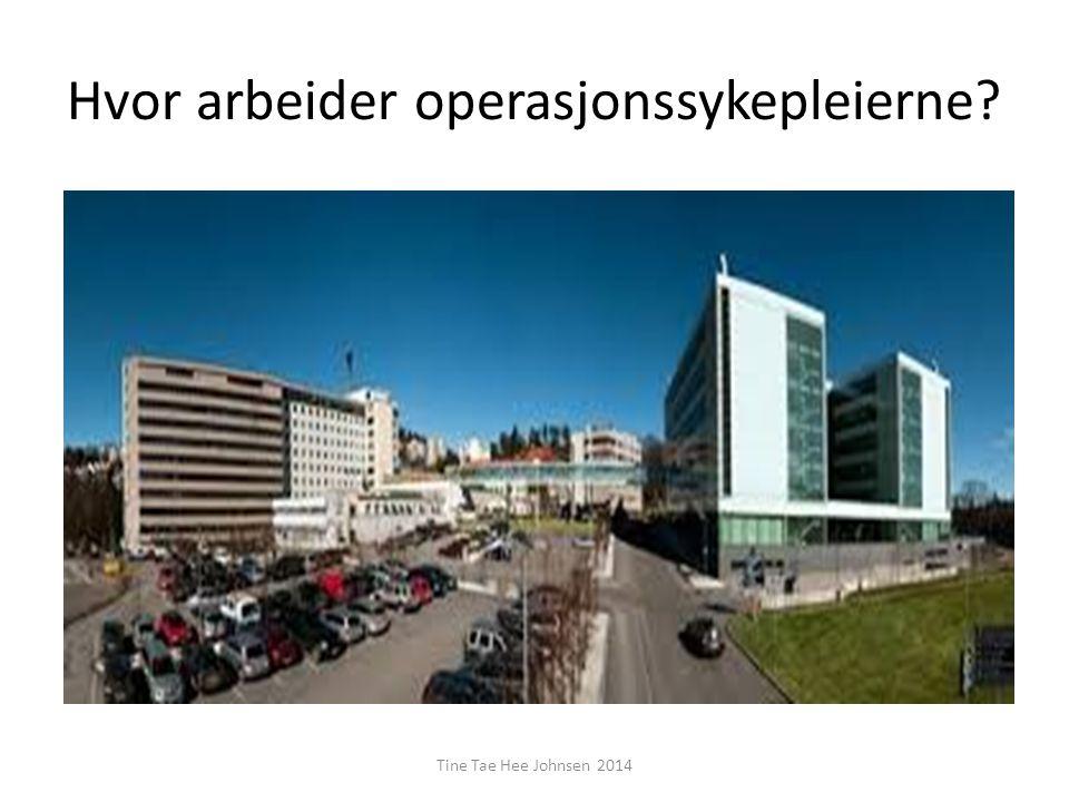 Hvor arbeider operasjonssykepleierne
