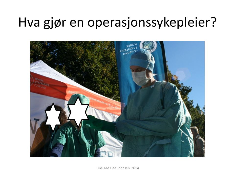 Hva gjør en operasjonssykepleier