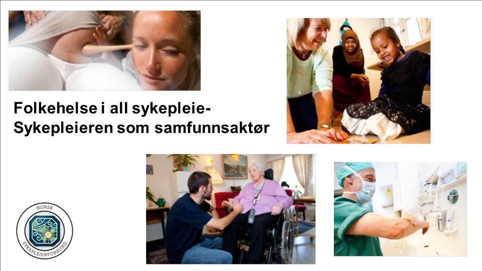 Folkehelse i all sykepleie-