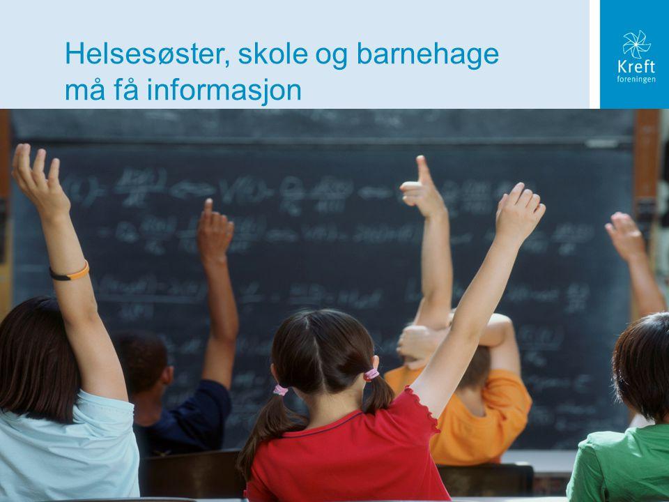 Helsesøster, skole og barnehage må få informasjon