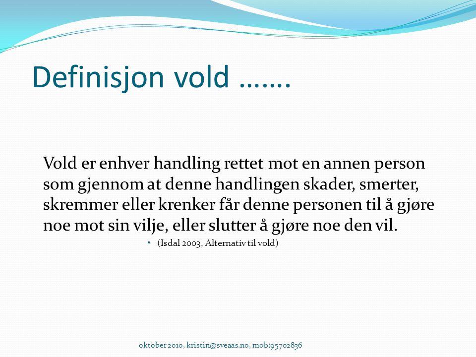 Definisjon vold …….