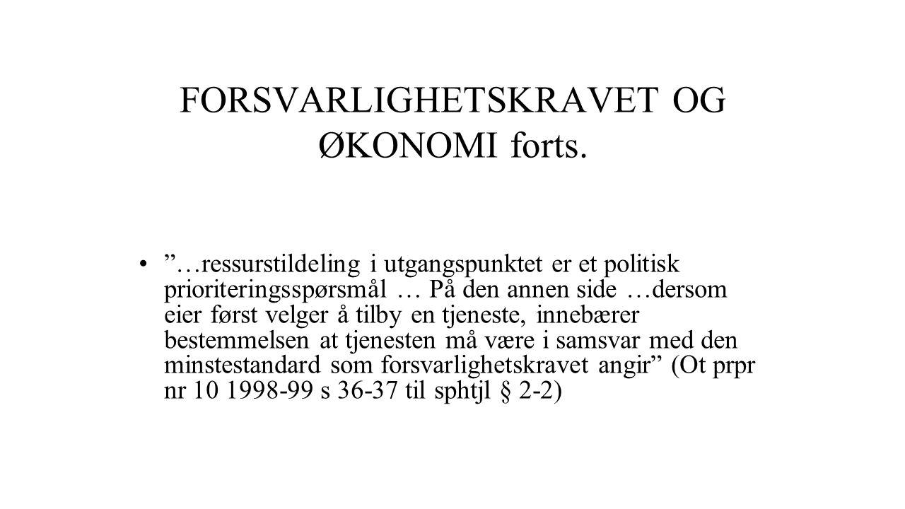 FORSVARLIGHETSKRAVET OG ØKONOMI forts.