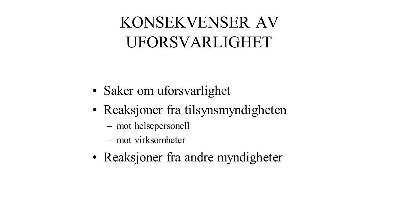 KONSEKVENSER AV UFORSVARLIGHET