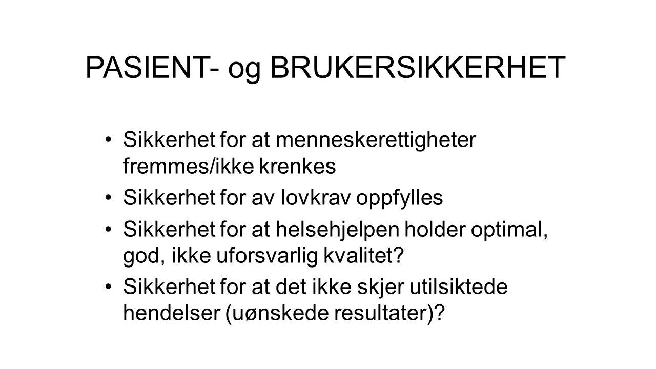 PASIENT- og BRUKERSIKKERHET