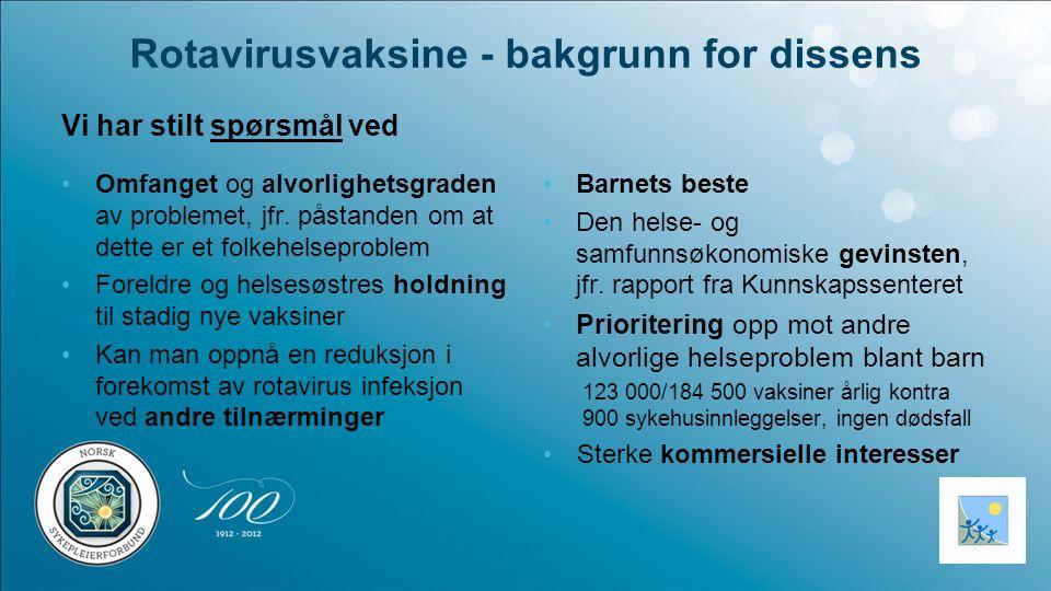 Rotavirusvaksine - bakgrunn for dissens