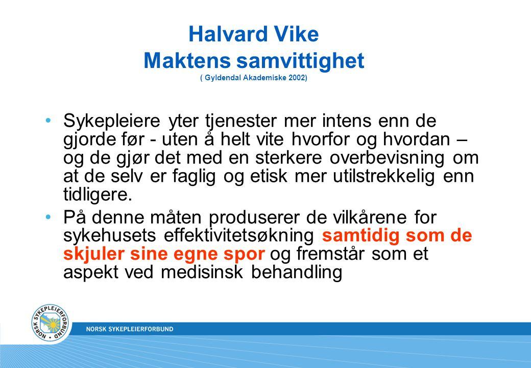 Halvard Vike Maktens samvittighet ( Gyldendal Akademiske 2002)
