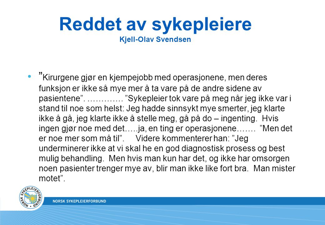 Reddet av sykepleiere Kjell-Olav Svendsen