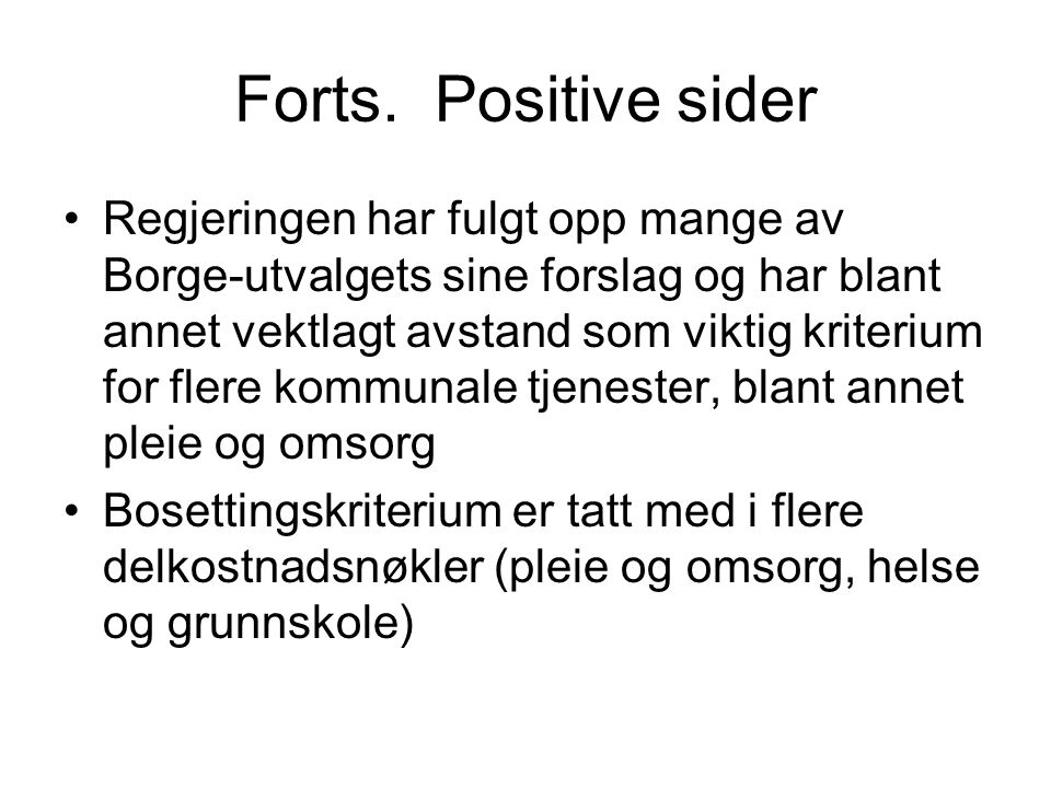 Forts. Positive sider