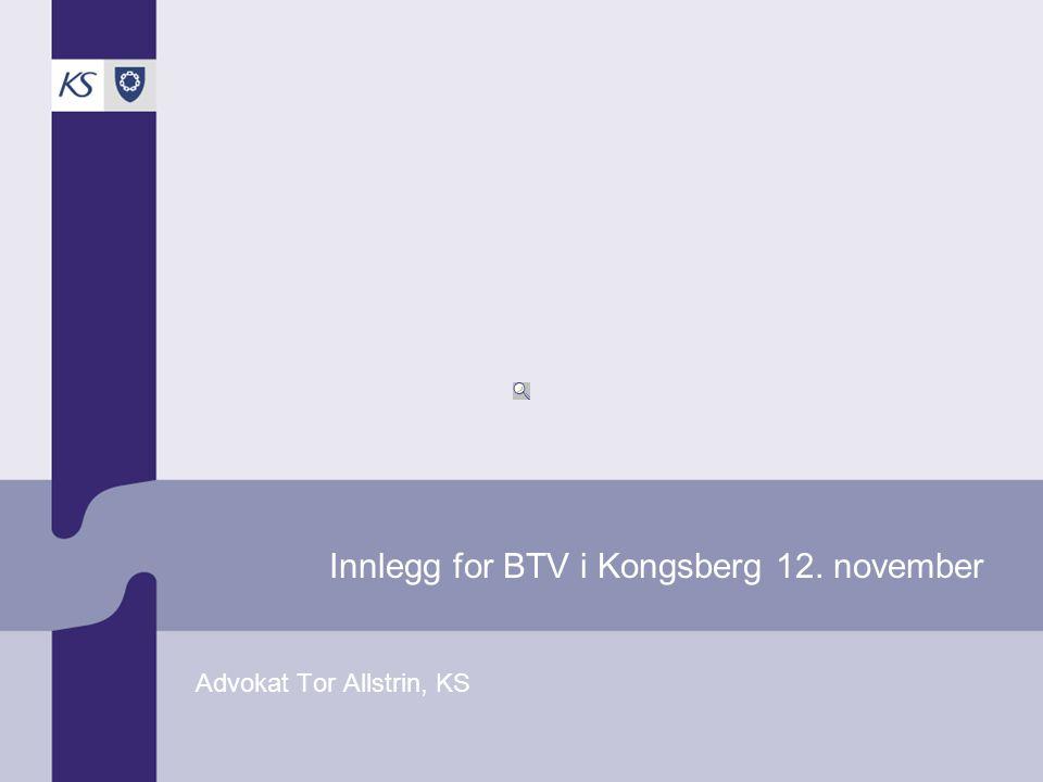 Innlegg for BTV i Kongsberg 12. november