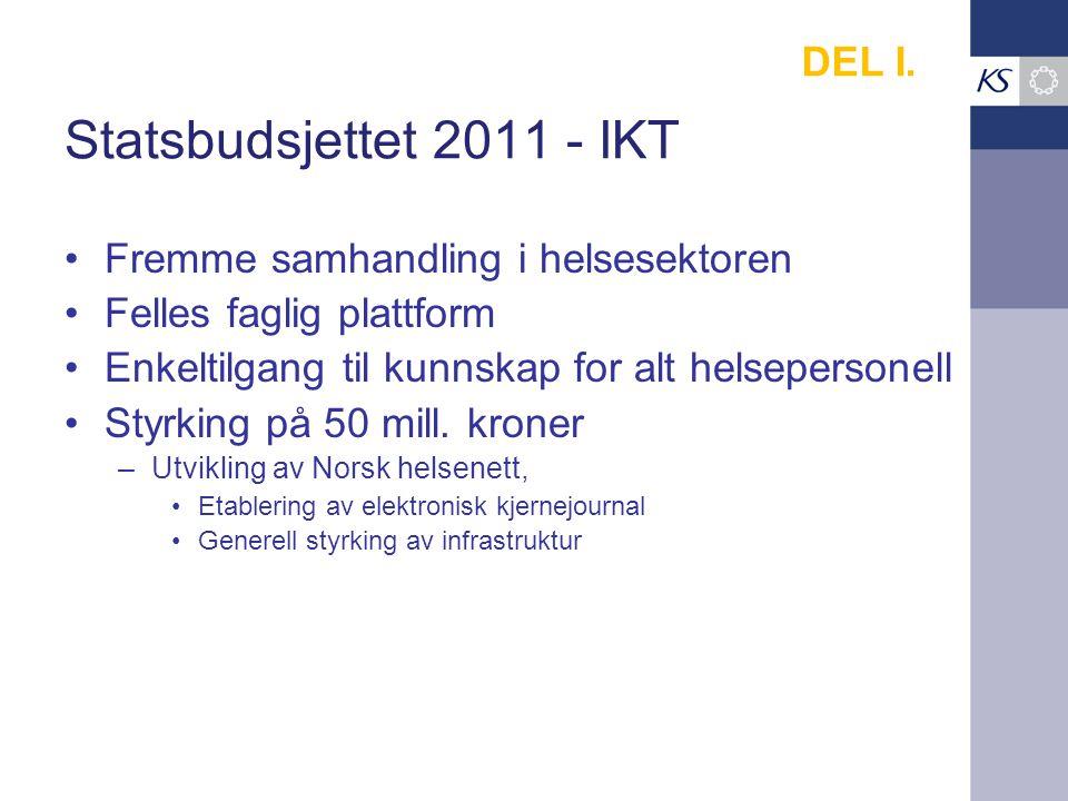 Statsbudsjettet 2011 - IKT DEL I. Fremme samhandling i helsesektoren